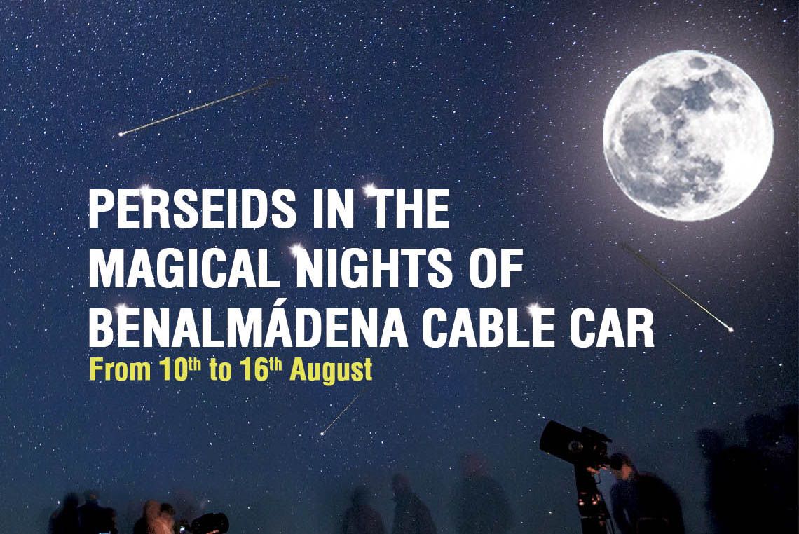 PERSEIDS WEEK IN BENALMADENA CABLE CAR